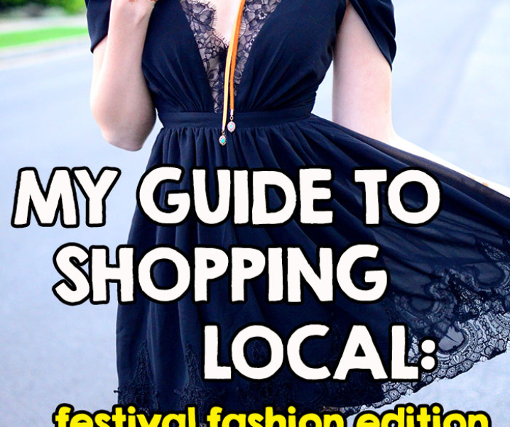 My Guide To Shopping Local: Festival Fashion Edition