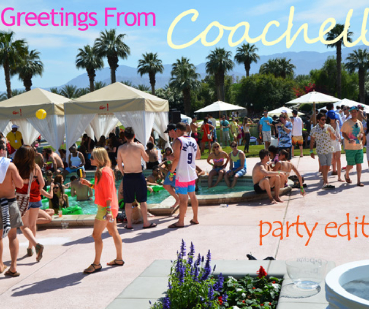 Coachella: The Party Edition