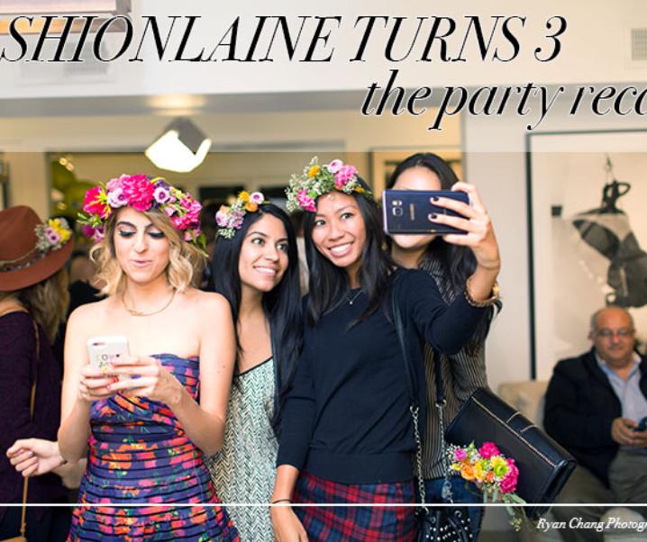 Fashionlaine Turns 3: The Party Recap