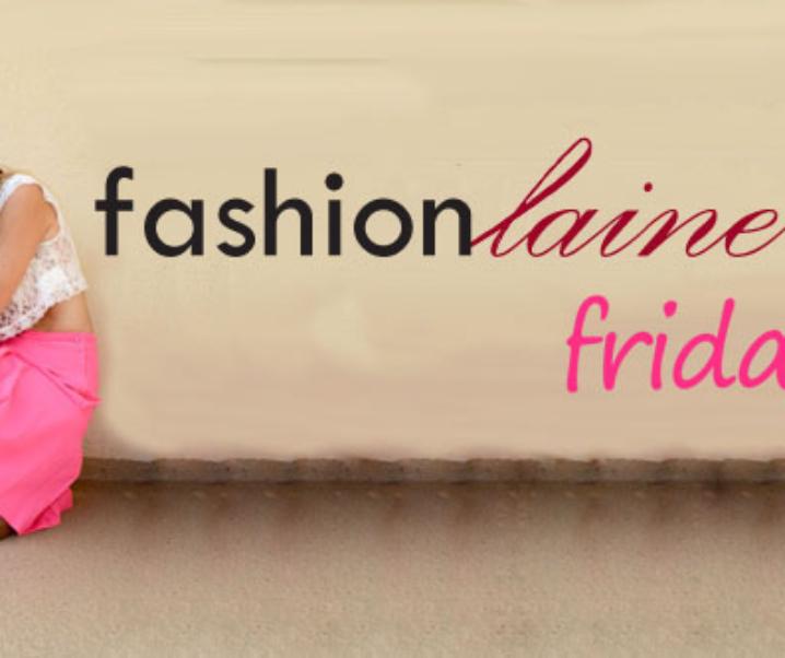 Fashionlaine Friday: Pulses